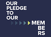 Our pledge to our members image