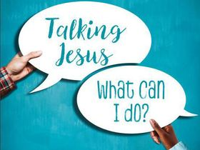 This Lent, will you be Talking Jesus?