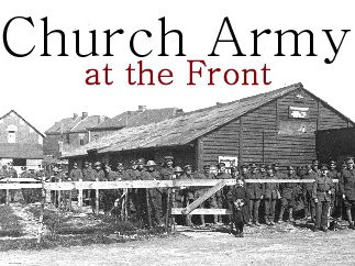 No tomorrow?  Church Army Evangelists in World War One