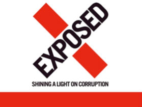 Exposed – Shining a Light on Corruption