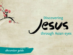 Discovering Jesus through Asian eyes