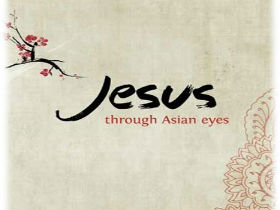 Discovering Jesus through Asian eyes - a story of success
