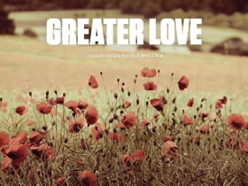Greater Love -  Communities commemorate World War 1