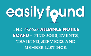 easilyfound. The new Alliance Notice Board - find jobs, events, training, services and member listings.